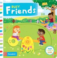 Busy Friends by Campbell Books