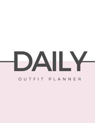 Daily Outfit Planner by Marinova Journals