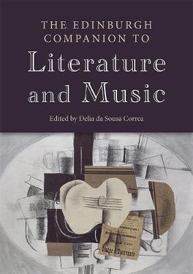 The Edinburgh Companion to Literature and Music