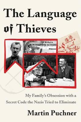 The Language of Thieves by Martin Puchner