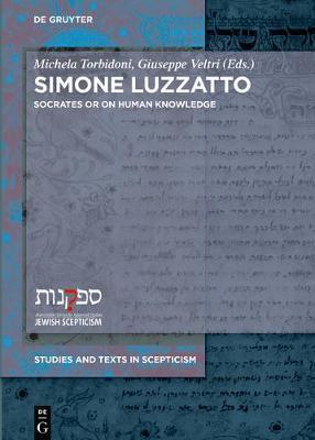 Socrates, or on Human Knowledge by Simone Luzzatto