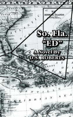 "So. Fla. ""Ed"" by D. S. Roberts image"