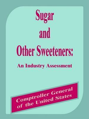 Sugar and Other Sweetners: An Industry Assessment by Books for Business