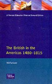 British in the Americas 1480-1815, The by A. McFarlane image