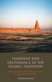 Hardship and Deliverance in the Islamic Tradition by Nouha Khalifa image