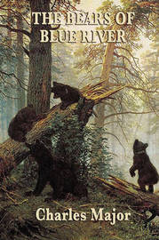 The Bears of Blue River by Charles Major image