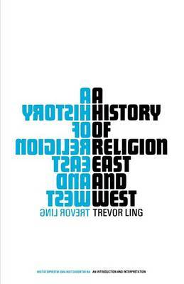 A History of Religion East and West by Trevor Ling image