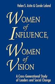 Women of Influence, Women of Vision by Helen S. Astin image