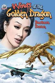 Wings of the Golden Dragon by Barbara Doran