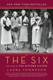 The Six by Laura Thompson