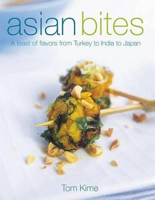Asian Bites by Tom Kime image