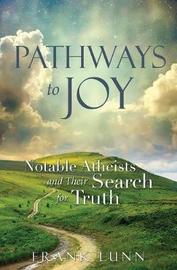 Pathways to Joy by Frank Lunn