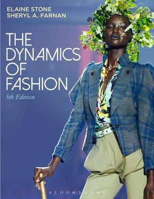 The Dynamics of Fashion by Sheryl A Farnan
