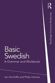 Basic Swedish by Ian Hinchliffe
