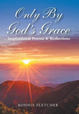 Only by God's Grace by Ronald Fletcher image