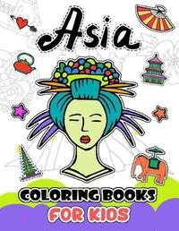 Asia Coloring Books for Kids by V Art