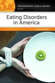 Eating Disorders in America by David E Newton