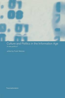 Culture and Politics in the Information Age image