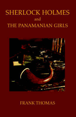 Sherlock Holmes and the Panamanian Girls by Frank Thomas image