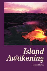 Island Awakening by Lynne Martin
