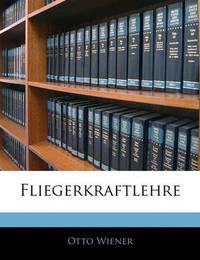 Fliegerkraftlehre by Otto Wiener image