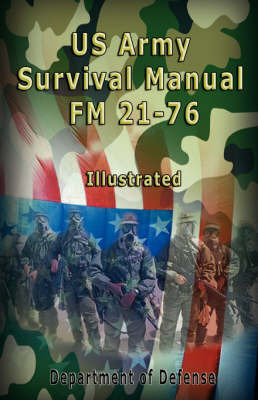 US Army Survival Manual by Department of Defense