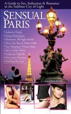 Sensual Paris by Jonathan Leblanc Roberts