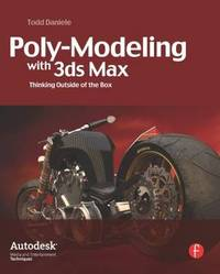 Poly-Modeling with 3ds Max by Todd Daniele