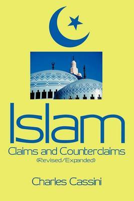 Islam: Claims and Counterclaims by Charles Cassini image