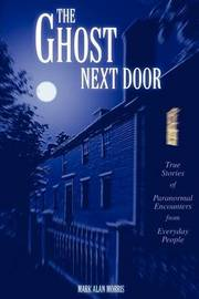 The Ghost Next Door by Mark Alan Morris image