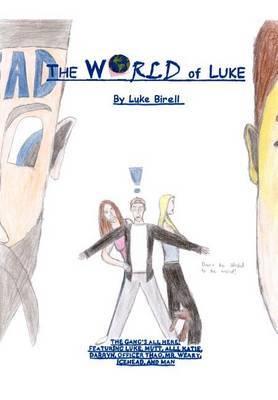 The World of Luke by Luke Birell image