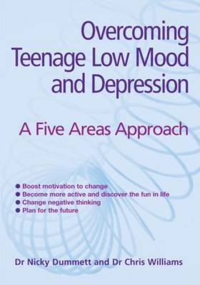 Overcoming Teenage Low Mood and Depression: A Five Areas Approach by Nicky Dummett image
