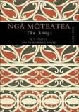 Nga Moteatea: The Songs: Pt. 4 by Apirana Ngata, Sir
