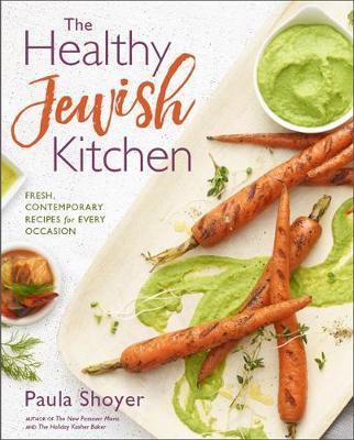 Healthy Jewish Kitchen by Paula Shoyer image