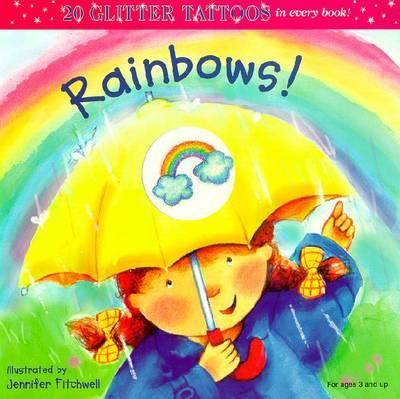 Rainbows! Glitter Tattoos by Jennifer Fitchwell