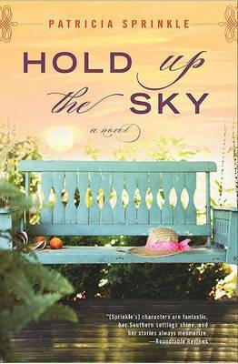 Hold Up the Sky by Patricia Sprinkle image