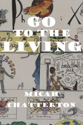 Go to the Living by Micah Chatterton image