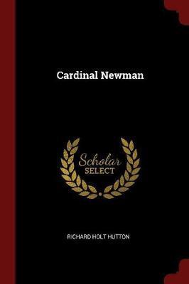Cardinal Newman by Richard Holt Hutton image