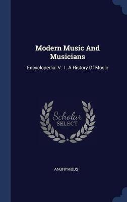 Modern Music and Musicians by * Anonymous image
