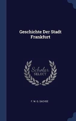 Geschichte Der Stadt Frankfurt