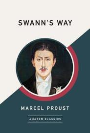Swann's Way (AmazonClassics Edition) by Marcel Proust image