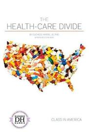 The Health-Care Divide by Duchess Harris