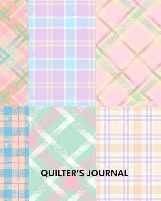 Quilter's Journal by Maggie Cunningham