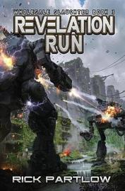 Revelation Run by Rick Partlow