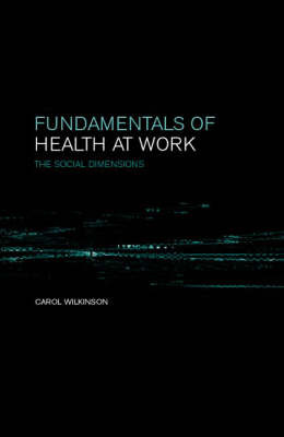 Fundamentals of Health at Work by C. Wilkinson image