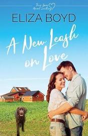 A New Leash on Love by Eliza Boyd