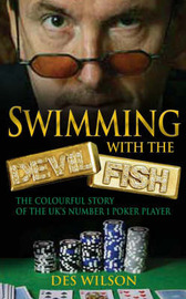 Swimming with the Devil Fish by Des Wilson image