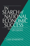 In Search of National Economic Success by Lane Kenworthy