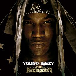 The Recession by Young Jeezy image