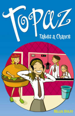 Topaz Takes a Chance by Helen Bailey